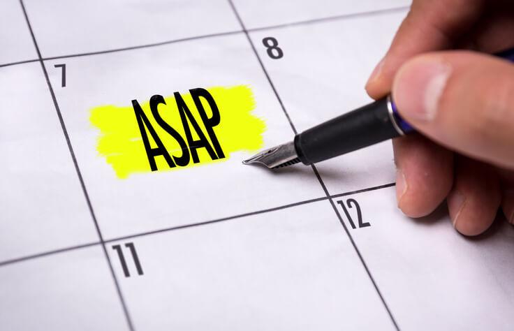 「ASAP」は期限を指定しない